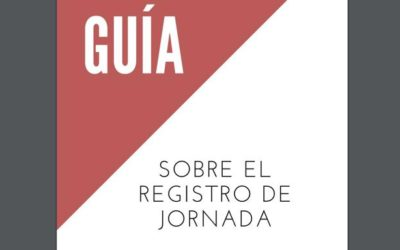 Guía del Ministerio de Trabajo sobre el Registro de Jornada